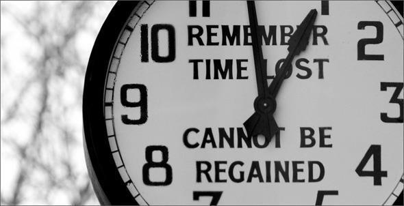 Kaybedilen Zaman Geri Kazanılamaz